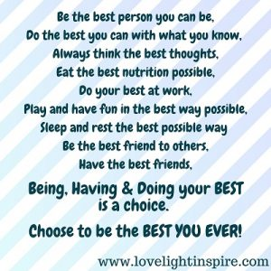 Choose to be the best - Love Light Inspiration Quote