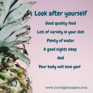Look after yourself - Love Light Inspiration Quote