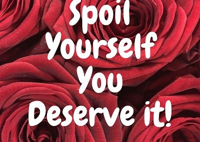 Spoil Yourself - Love Light Inspiration Quote
