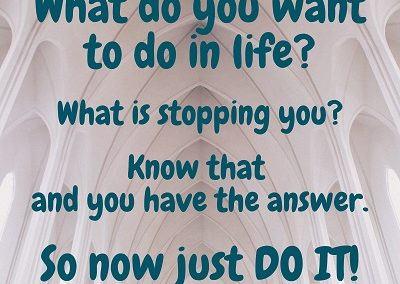 What do you want to do in life_ - Love Light Inspiration Quote