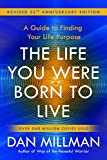 The life you were born to live - Millman_